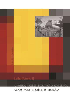 a vatikán keleti politikája