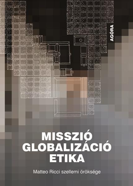 Misszió,globalizáció, etika